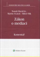 Zákon o mediaci : komentář  (odkaz v elektronickém katalogu)