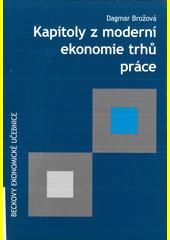 Kapitoly z moderní ekonomie trhů práce  (odkaz v elektronickém katalogu)