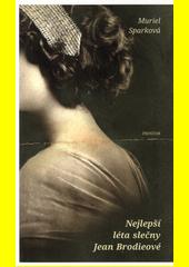 Nejlepší léta slečny Jean Brodieové  (odkaz v elektronickém katalogu)