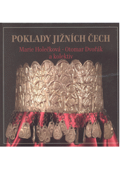 Poklady jižních Čech  (odkaz v elektronickém katalogu)
