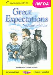 Great expectations = Nadějné vyhlídky  (odkaz v elektronickém katalogu)