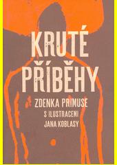 Kruté příběhy Zdenka Primuse  (odkaz v elektronickém katalogu)
