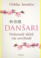 Danšari : dokonalý úklid vás osvobodí  (odkaz v elektronickém katalogu)