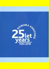 Komora auditorů : 25 let = 25 years : 1993-2018 (odkaz v elektronickém katalogu)