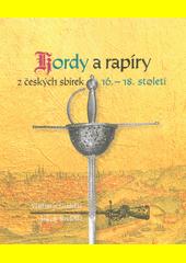 Kordy a rapíry z českých sbírek 16.-18. století  (odkaz v elektronickém katalogu)