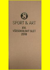 Sport & art : XVI. všesokolský slet 2018 (odkaz v elektronickém katalogu)