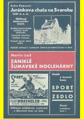 Zaniklé šumavské noclehárny  (odkaz v elektronickém katalogu)