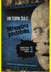 Panoptikum sexuálních vražd. 3., Monstru podoben  (odkaz v elektronickém katalogu)