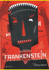 Frankenstein  (odkaz v elektronickém katalogu)