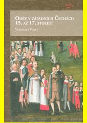 Oděv v západních Čechách 15. až 17. století  (odkaz v elektronickém katalogu)