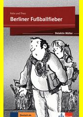 Detektiv Müller. Berliner Fußballfieber  (odkaz v elektronickém katalogu)