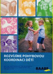 Rozvíjíme pohybovou koordinaci dětí  (odkaz v elektronickém katalogu)