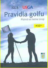 Pravidla golfu : platná od ledna 2019 (odkaz v elektronickém katalogu)