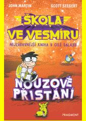 Škola ve vesmíru : nejzábavnější kniha v celé galaxii  (odkaz v elektronickém katalogu)