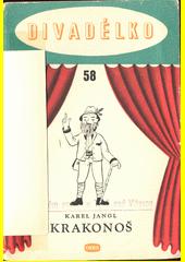 Krakonoš : loutková hra o jednom dějství  (odkaz v elektronickém katalogu)