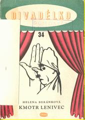 Kmotr lenivec : tři výstupy pro dlaňovou loutku  (odkaz v elektronickém katalogu)