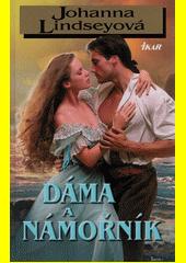 Dáma a námořník  (odkaz v elektronickém katalogu)