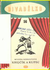 Krejčík a kupec : loutková hra o jednom dějství na motiv Krylovovy bajky  (odkaz v elektronickém katalogu)