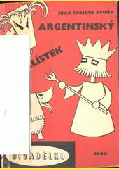 Argentinský čtyřlístek  (odkaz v elektronickém katalogu)