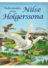Podivuhodná cesta Nilse Holgerssona  (odkaz v elektronickém katalogu)