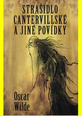 Strašidlo cantervillské a jiné příběhy  (odkaz v elektronickém katalogu)