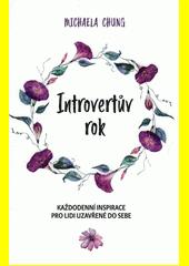 Introvertův rok : každodenní inspirace pro lidi uzavřené do sebe  (odkaz v elektronickém katalogu)