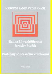 Problémy současného vzdělávání  (odkaz v elektronickém katalogu)