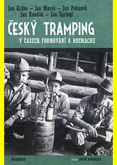 Český tramping v časech formování a rozmachu  (odkaz v elektronickém katalogu)