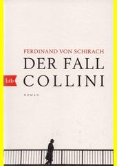Der Fall Collini : Roman  (odkaz v elektronickém katalogu)