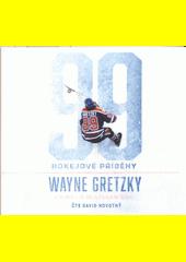 99 : hokejové příběhy  (odkaz v elektronickém katalogu)