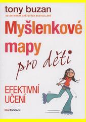 Myšlenkové mapy pro děti : efektivní učení  (odkaz v elektronickém katalogu)