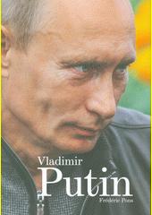 Vladimir Putin  (odkaz v elektronickém katalogu)