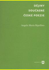 Dějiny současné české poezie  (odkaz v elektronickém katalogu)