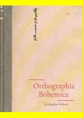 Orthographia Bohemica  (odkaz v elektronickém katalogu)