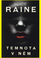 Temnota v něm : erotický román  (odkaz v elektronickém katalogu)