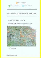 Dietary antioxidants in practise  (odkaz v elektronickém katalogu)