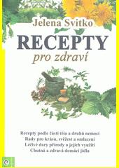 Recepty pro zdraví  (odkaz v elektronickém katalogu)