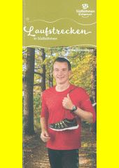 Laufstrecken in Südböhmen : Südböhmen entspannt  (odkaz v elektronickém katalogu)