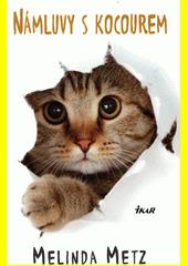 Námluvy s kocourem  (odkaz v elektronickém katalogu)