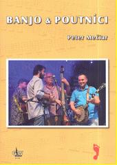 Banjo & Poutníci  (odkaz v elektronickém katalogu)