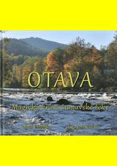 Otava : magická krása šumavské řeky  (odkaz v elektronickém katalogu)