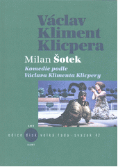 Komedie podle Václava Klimenta Klicpery  (odkaz v elektronickém katalogu)