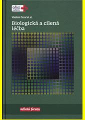 Biologická a cílená léčba  (odkaz v elektronickém katalogu)