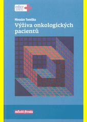 Výživa onkologických pacientů  (odkaz v elektronickém katalogu)