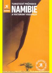 Namibie a Viktoriiny vodopády  (odkaz v elektronickém katalogu)
