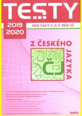 Testy 2019-2020 pro žáky 5. a 7. tříd ZŠ z českého jazyka  (odkaz v elektronickém katalogu)