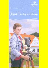 Jižní Čechy ve filmu : Jižní Čechy pohodové  (odkaz v elektronickém katalogu)