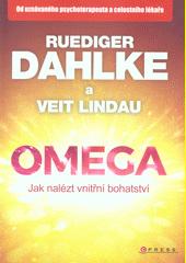 Omega : jak nalézt vnitřní bohatství  (odkaz v elektronickém katalogu)