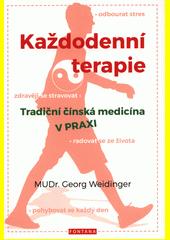 Každodenní terapie : tradiční čínská medicína v praxi  (odkaz v elektronickém katalogu)