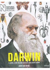 Darwin : člověk, jeho veliká cesta a evoluční teorie  (odkaz v elektronickém katalogu)